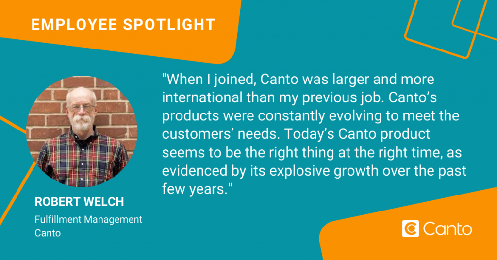 A quote from Robert Welch, fulfillment manager at Canto.
