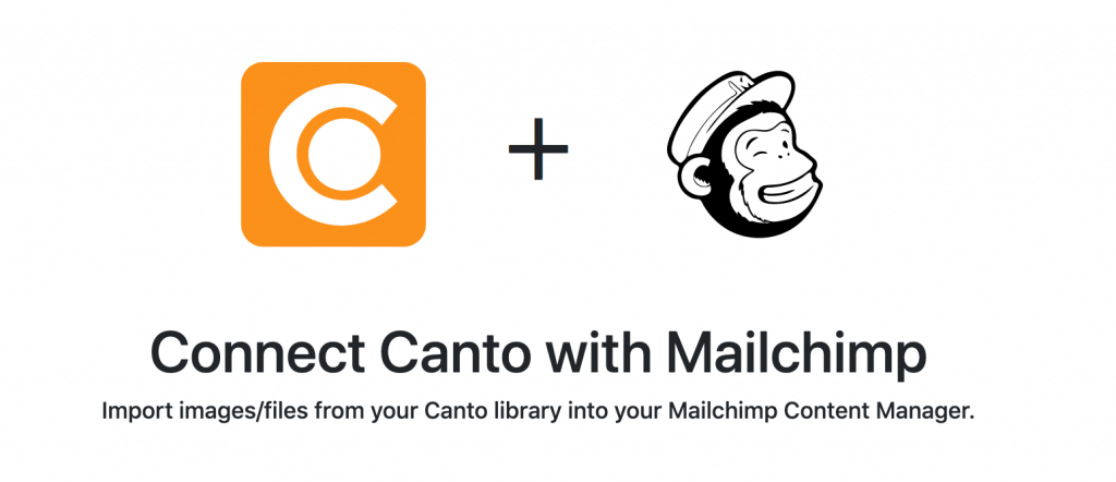 Connect Canto with Mailchimp.