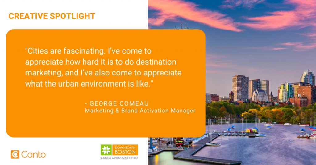 George Comeau, Marketing and Brand Activation Manager from Downtown Boston Business Improvement District.