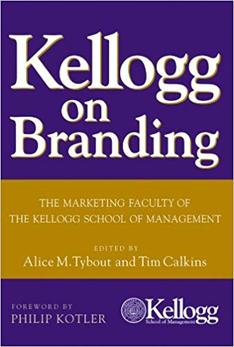 A cover of the book Kellogg on Branding.
