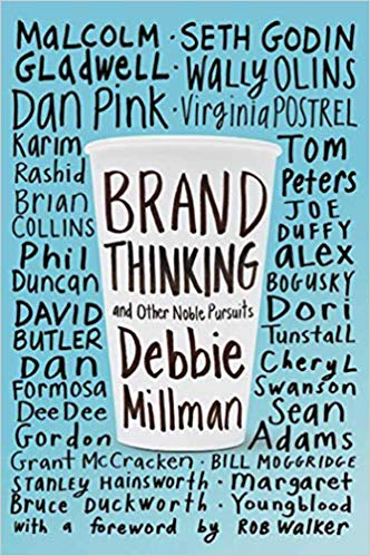 The book cover of Brand Thinking and Other Noble Pursuits.