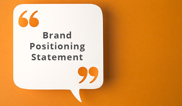 A text box that reads 'brand positioning statement'.