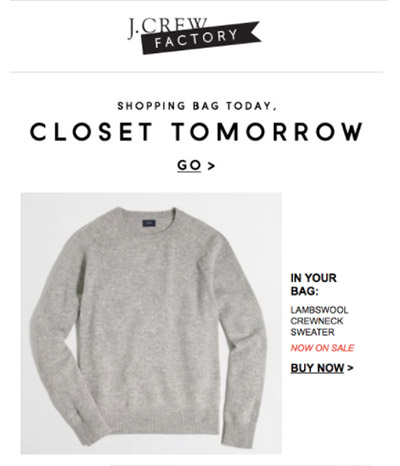 Screenshot of a J. Crew email featuring a gray sweater and the promise it could be in your closet tomorrow.