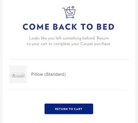 Eine Verlassener-Warenkorb-E-Mail von Casper mit einem Kissen und der Überschrift 'Komm wieder ins Bett'.