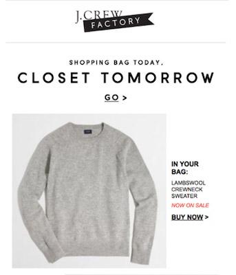 Screenshot einer E-Mail von J. Crew mit einem grauen Pullover und dem Versprechen, dass er bereits morgen in Ihrem Kleiderschrank hängen könnte.